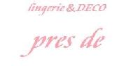 ランジェリー&デコ雑貨 pres de 画像